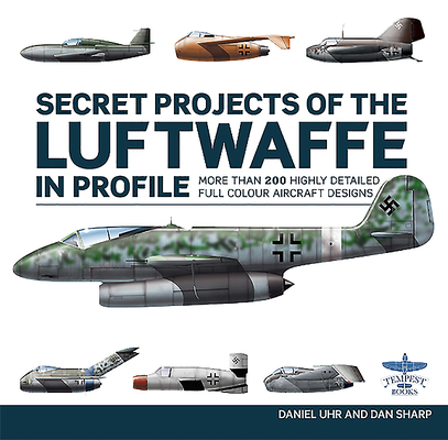 Secret Projects of the Luftwaffe in Profile Cover Image
