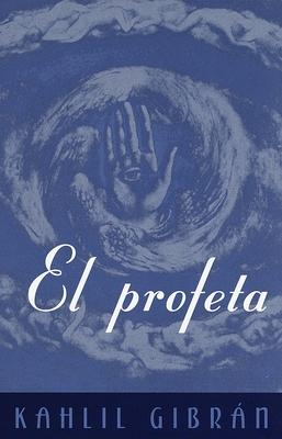 El Profeta: (The Prophet--Spanish-Language Edition) Cover Image