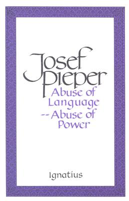 Abuse of Language, Abuse of Power Cover Image