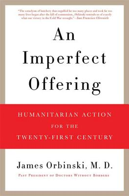 An Imperfect Offering: Humanitarian Action for the Twenty-First Century Cover Image