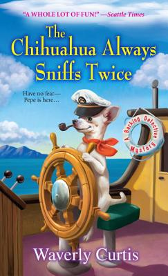 The Chihuahua Always Sniffs Twice Cover Image