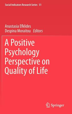 A Positive Psychology Perspective on Quality of Life (Social Indicators Research #51) Cover Image