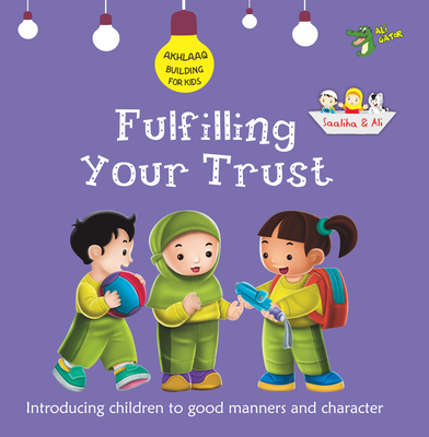 Fulfilling Your Trust: Good Manners and Character Cover Image