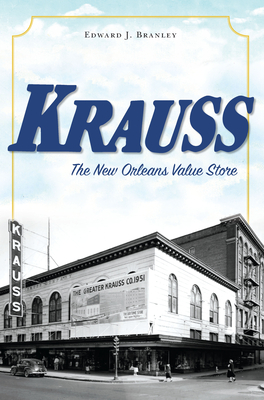 Krauss: The New Orleans Value Store (Landmarks) Cover Image