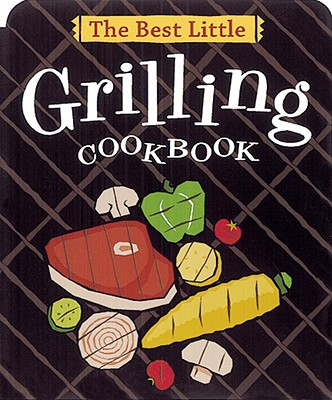 The Best Little Grilling Cookbook Cover