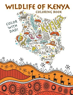 Color With Dad! Wildlife of Kenya Coloring Book Cover Image