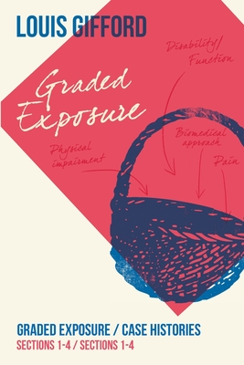 Louis Gifford Aches and Pains Book Three: Graded Exposure Sections 1-4 Case Histories Sections 1-4 Cover Image
