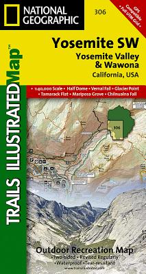 Yosemite Sw: Yosemite Valley and Wawona (National Geographic Trails Illustrated Map #306) Cover Image