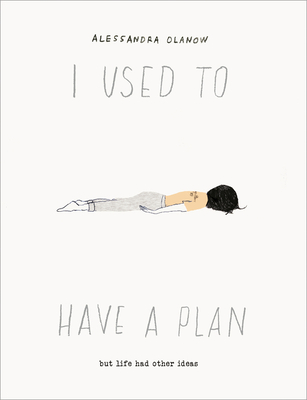 I Used to Have a Plan: But Life Had Other Ideas Cover Image