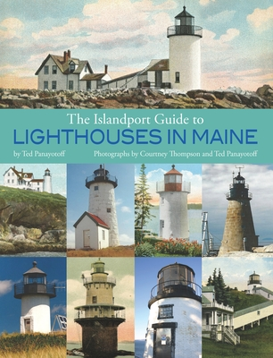 The Islandport Guide to Lighthouses in Maine Cover Image