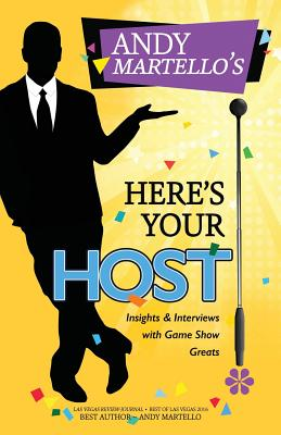 Here's Your Host!: Insights and Interviews with Game Show Greats Cover Image