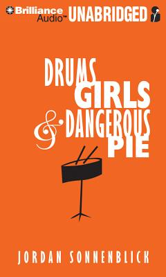Drums, Girls, and Dangerous Pie Cover