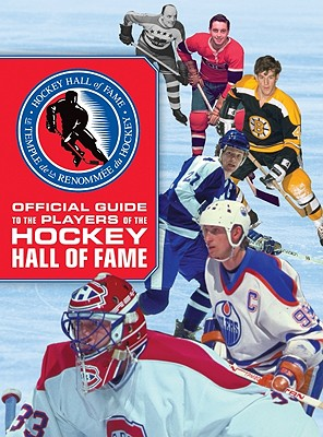 Official Guide to the Players of the Hockey Hall of Fame Cover Image