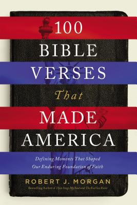 Cover for 100 Bible Verses That Made America