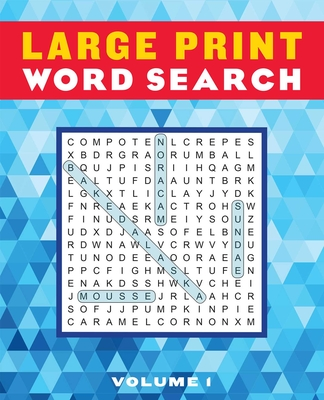 Large Print Word Search Volume 1 (Large Print Puzzle Books #1) Cover Image