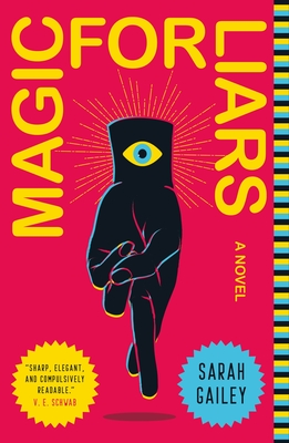 Magic for Liars: A Novel Cover Image