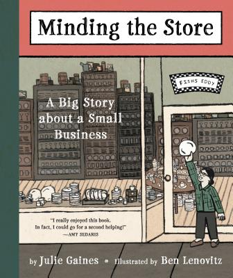 Minding the Store: A Big Story about a Small Business Cover Image
