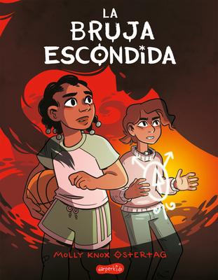 La bruja escondida (The Hidden Witch - Spanish edition) Cover Image
