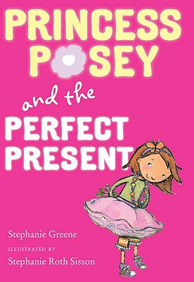 Princess Posey and the Perfect Present Cover