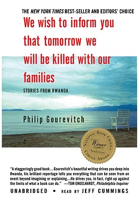 We Wish to Inform You That Tomorrow We Will Be Killed with Our Families: Stories from Rwanda [With Earbuds] (Playaway Adult Nonfiction) Cover Image