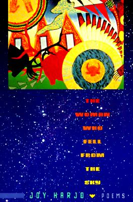 The Woman Who Fell from the Sky: Poems Cover Image