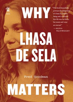 Why Lhasa de Sela Matters (Music Matters) Cover Image
