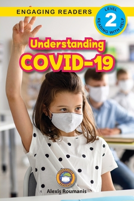 Understanding COVID-19 (Engaging Readers, Level 2) Cover Image
