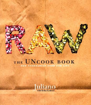 Raw: The Uncook Book: New Vegetarian Food for Life Cover Image