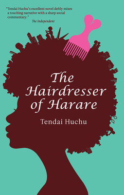 The Hairdresser of Harare: A Novel (Modern African Writing Series) Cover Image