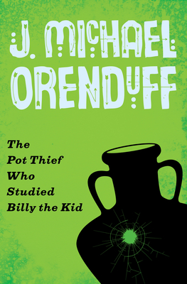 The Pot Thief Who Studied Billy the Kid (Pot Thief Mysteries #6) Cover Image