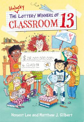 The Unlucky Lottery Winners of Classroom 13 Cover Image