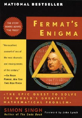 Fermat's Enigma: The Epic Quest to Solve the World's Greatest Mathematical Problem Cover Image