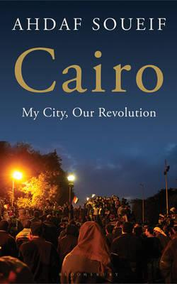 Cairo: My City, Our Revolution Cover Image