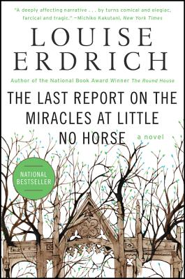 The Last Report on the Miracles at Little No Horse: A Novel Cover Image