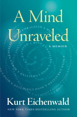 A Mind Unraveled: A Memoir Cover Image