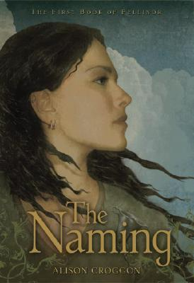 The Naming: The First Book of Pellinor Cover Image