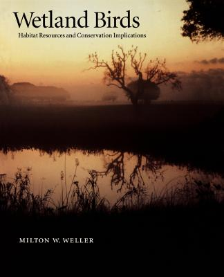 Wetland Birds: Habitat Resources and Conservation Implications Cover Image