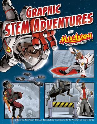 Graphic STEM Adventures with Max Axiom, Super Scientist Cover Image