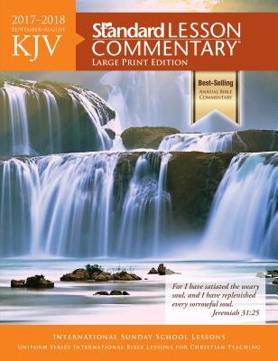 KJV Standard Lesson Commentary® Large Print Edition 2017-2018 Cover Image
