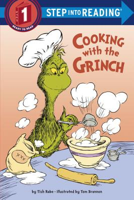 Cooking with the Grinch (Dr. Seuss) (Step into Reading) Cover Image