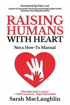 Cover for Raising Humans with Heart