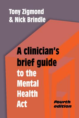 A Clinician's Brief Guide to the Mental Health ACT Cover Image