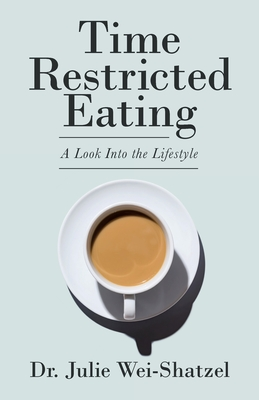 Time Restricted Eating: A Look into the Lifestyle Cover Image