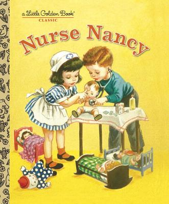 Nurse Nancy (Little Golden Book) Cover Image