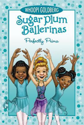 Perfectly Prima (Sugar Plum Ballerinas #3) Cover Image
