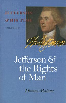 Jefferson and the Rights of Man, 2 (Jefferson & His Time (University of Virginia Press) #2) Cover Image