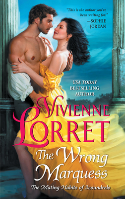 Cover for The Wrong Marquess (The Mating Habits of Scoundrels #3)