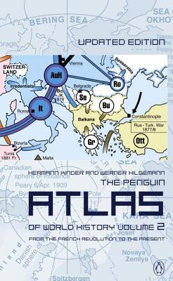 The Penguin Atlas of World History: Volume 2: From the French Revolution to the Present Cover Image