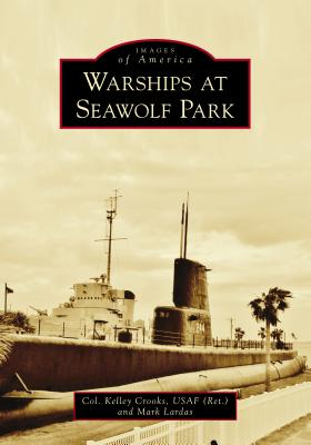 Warships at Seawolf Park Cover Image