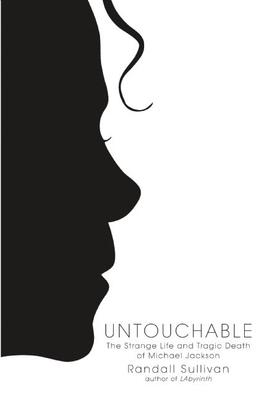 Untouchable: The Strange Life and Tragic Death of Michael Jackson Cover Image